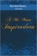 A MI MUSA INSPIRADORA